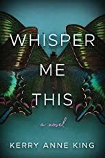 Whisper Me This: A Novel