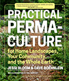 Practical Permaculture: for Home Landscapes, Your Community, and the Whole Earth (English Edition)