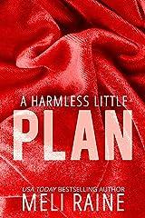 A Harmless Little Plan (Harmless #3) Kindle Edition