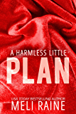 A Harmless Little Plan (Harmless #3) (English Edition)