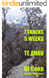 7 Tracks 5 Weeks   Te Anau