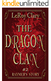 Dragon Clan #2: Raymer's Story
