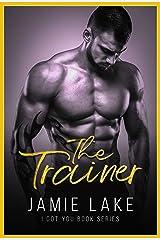 The Trainer (JAMIE LAKE BOOK SERIES 1)