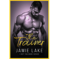 The Trainer: Special Edition (I Got You Book 13) (English Edition)
