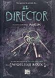 El director/ The Warden (Asylum)