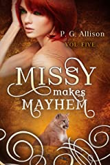 Missy Makes Mayhem (Missy the Werecat Book 5) Kindle Edition