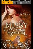 Missy Makes Mayhem (Missy the Werecat Book 5)