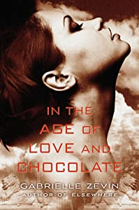 In the Age of Love and Chocolate: A Novel (Birthright Book 3)