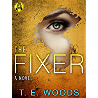 The Fixer: A Justice Novel (The Justice Series Book 1)