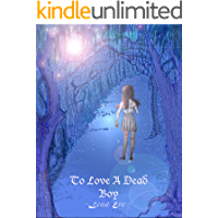 To Love A Dead Boy: A Kate and Vamp Novel