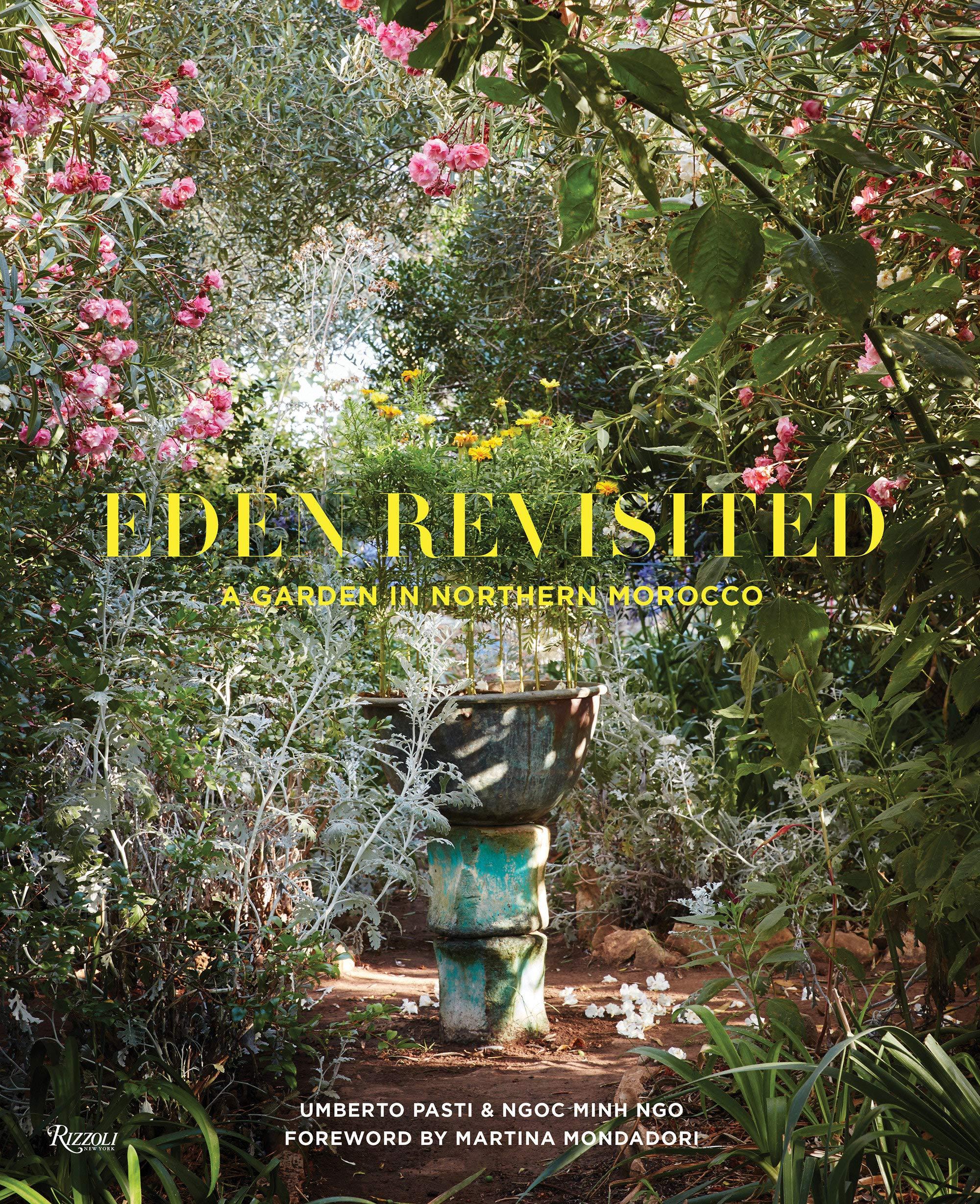 Eden Revisited: A Garden in Northern Morocco: Amazon.es ...