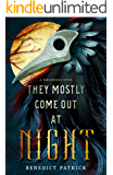 They Mostly Come Out At Night (Yarnsworld Book 1) (English Edition)