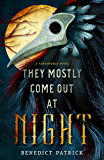 They Mostly Come Out At Night (Yarnsworld Book 1)