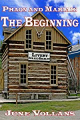 Phaon and Mariah: The Beginning Kindle Edition