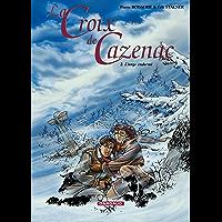 La Croix de Cazenac - Tome 2 - Ange Endormi (L') (French Edition)