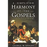 A Simplified Harmony of the Gospels: Using the Text of the HCSB