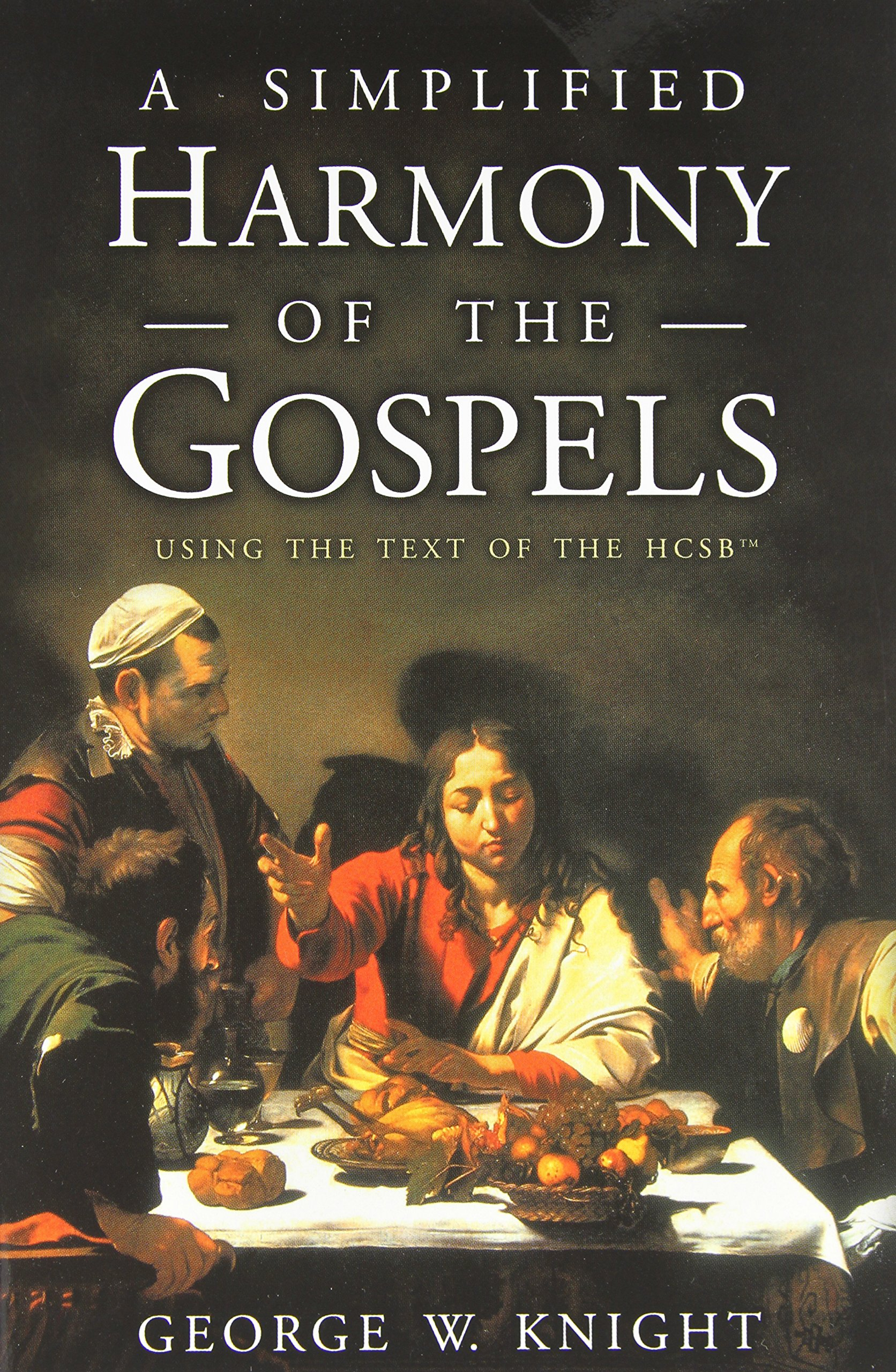 Download A Simplified Harmony of the Gospels: Using the Text of the HCSB ebook