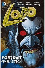 Lobo: Portrait of A Bastich Kindle Edition