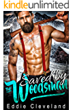 Saved by the Woodsman (Woodsman Series  Book 1)