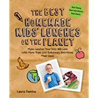 The Best Homemade Kids' Lunches on the Planet: More Than 200 Deliciously Nutritious Meal Ideas for Kids' Lunches