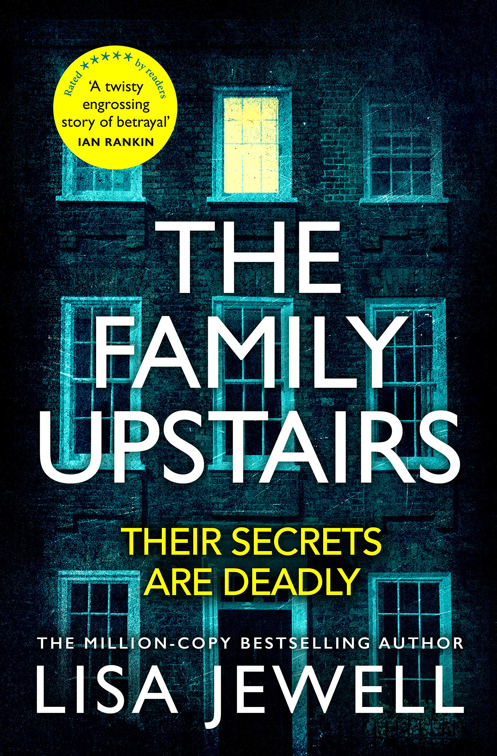 The Family Upstairs: The #1 bestseller and gripping Richard & Judy Book  Club pick: Amazon.co.uk: Jewell, Lisa: 9781780899206: Books