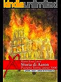 Storia di Aaron: Quando il sesso tradizionale è vietato per legge... (Eroxe, dove l'eros si fa parola) (Damster - Eroxè, dove l'eros si fa parola)