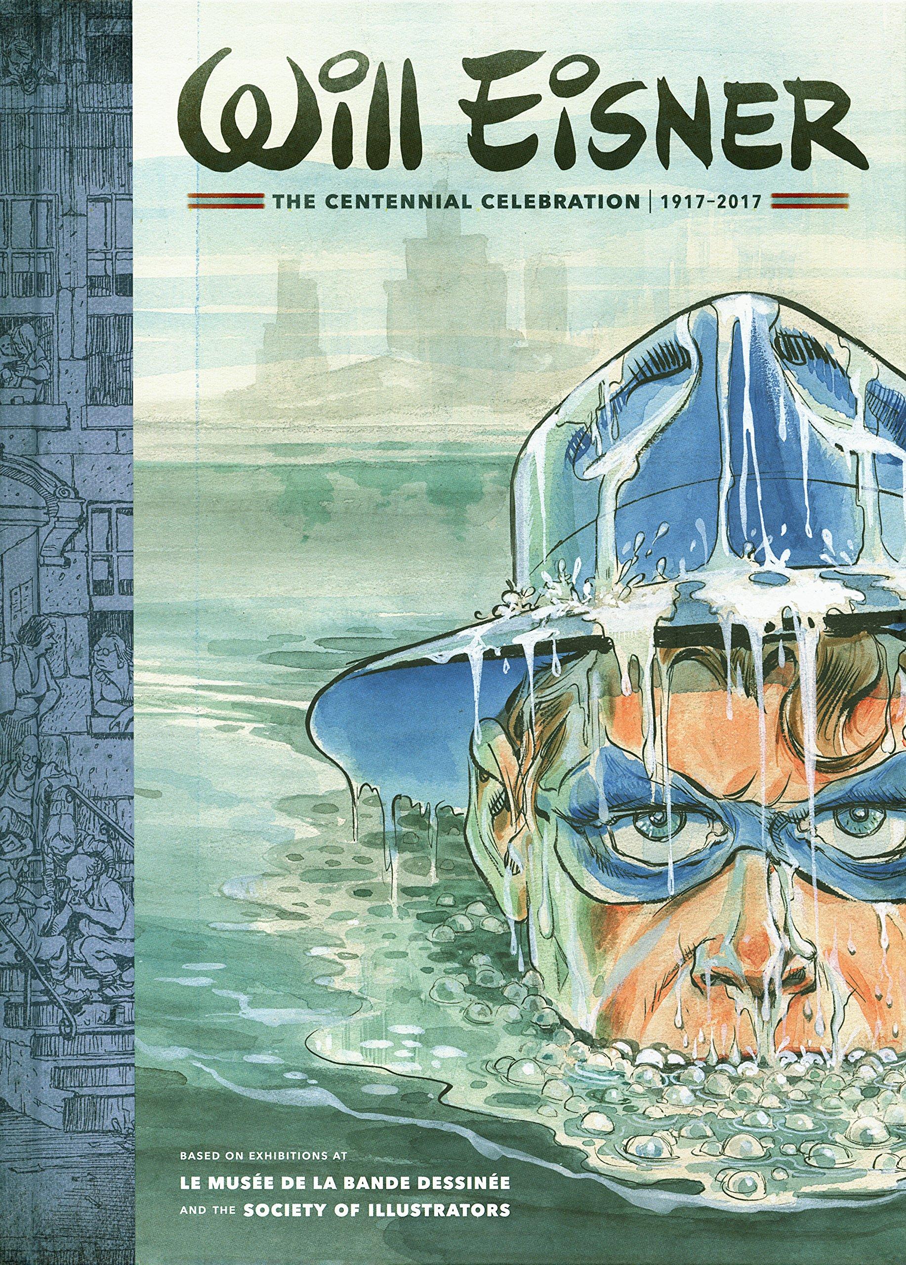 Will Eisner: The Centennial Celebration: 1917-2017 by DARK HORSE