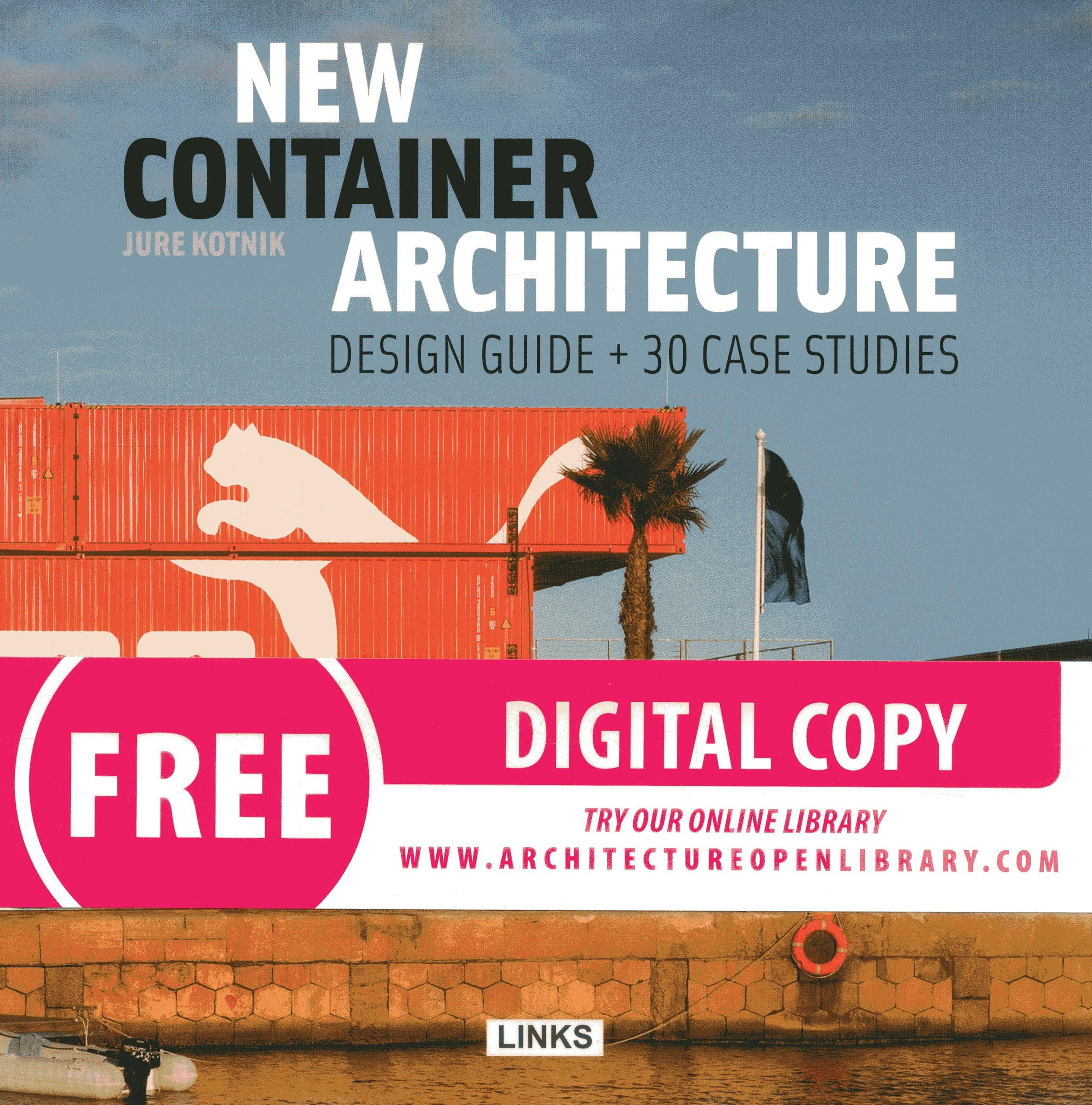 New Container Architecture: Design and Sustainability: Jure Kotnik ...