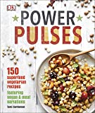 Power Pulses: 150 Superfood Vegetarian Recipes, Featuring Vegan and Meat Variations