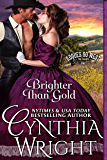 Brighter than Gold (Rogues Go West Book 1)