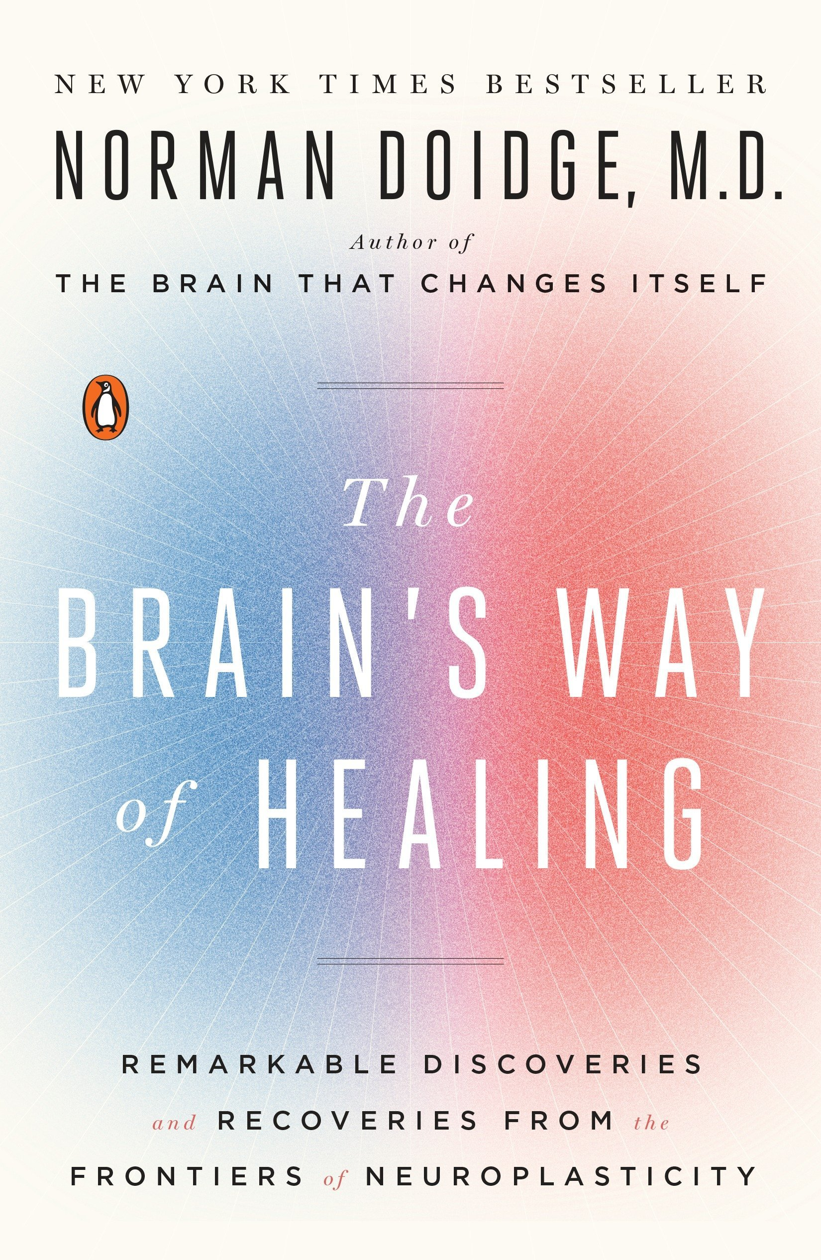Amazon.fr - The Brain\'s Way of Healing: Remarkable Discoveries and ...