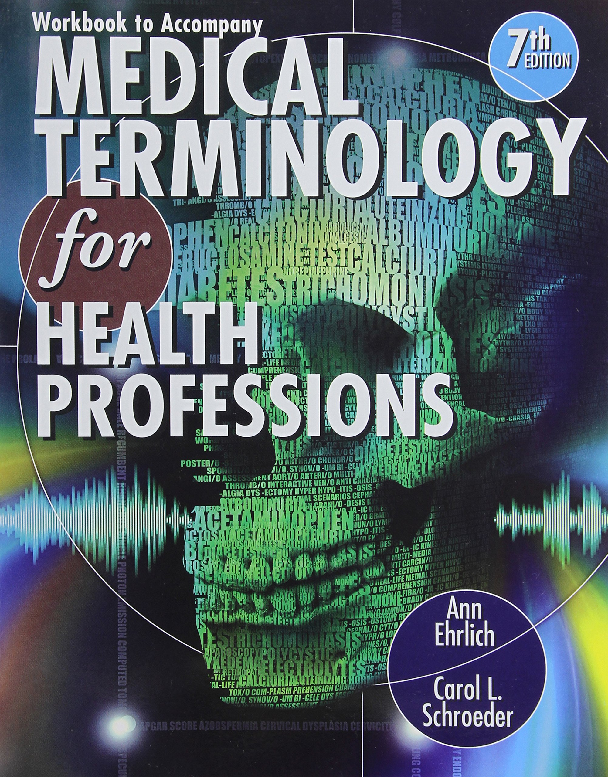 Anatomy coloring book for health professions - Workbook For Ehrlich Schroeder S Medical Terminology For Health Professions 7th Ann Ehrlich Carol Schroeder 9781111543280 Books Amazon Ca