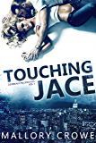 Touching Jace (Devereaux Billionaires Book 1)