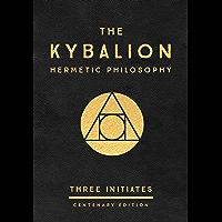 The Kybalion: Centenary Edition