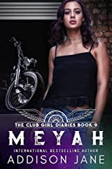 Meyah (The Club Girl Diaries Book 9) Kindle Edition