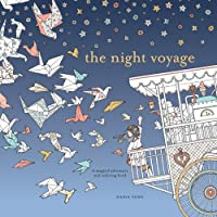 Night Voyage: Magical Adventure and Coloring Book, The (Time Adult Coloring Books)