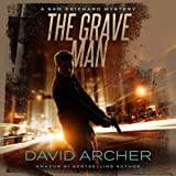 The Grave Man: A Sam Prichard Mystery Thriller
