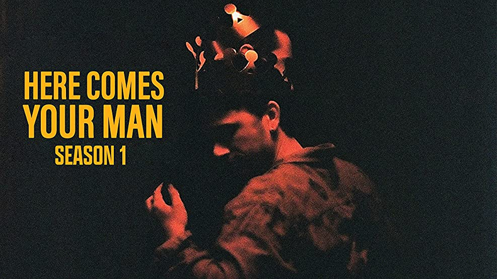Here Comes Your Man - Season 1