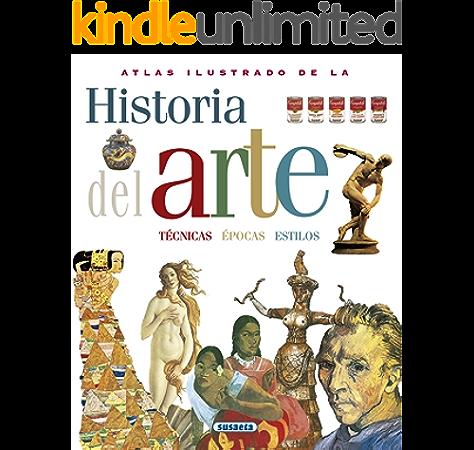 Atlas Ilustrado De La Historia Del Arte eBook: Prette, María Carla, Susaeta, Equipo: Amazon.es: Tienda Kindle