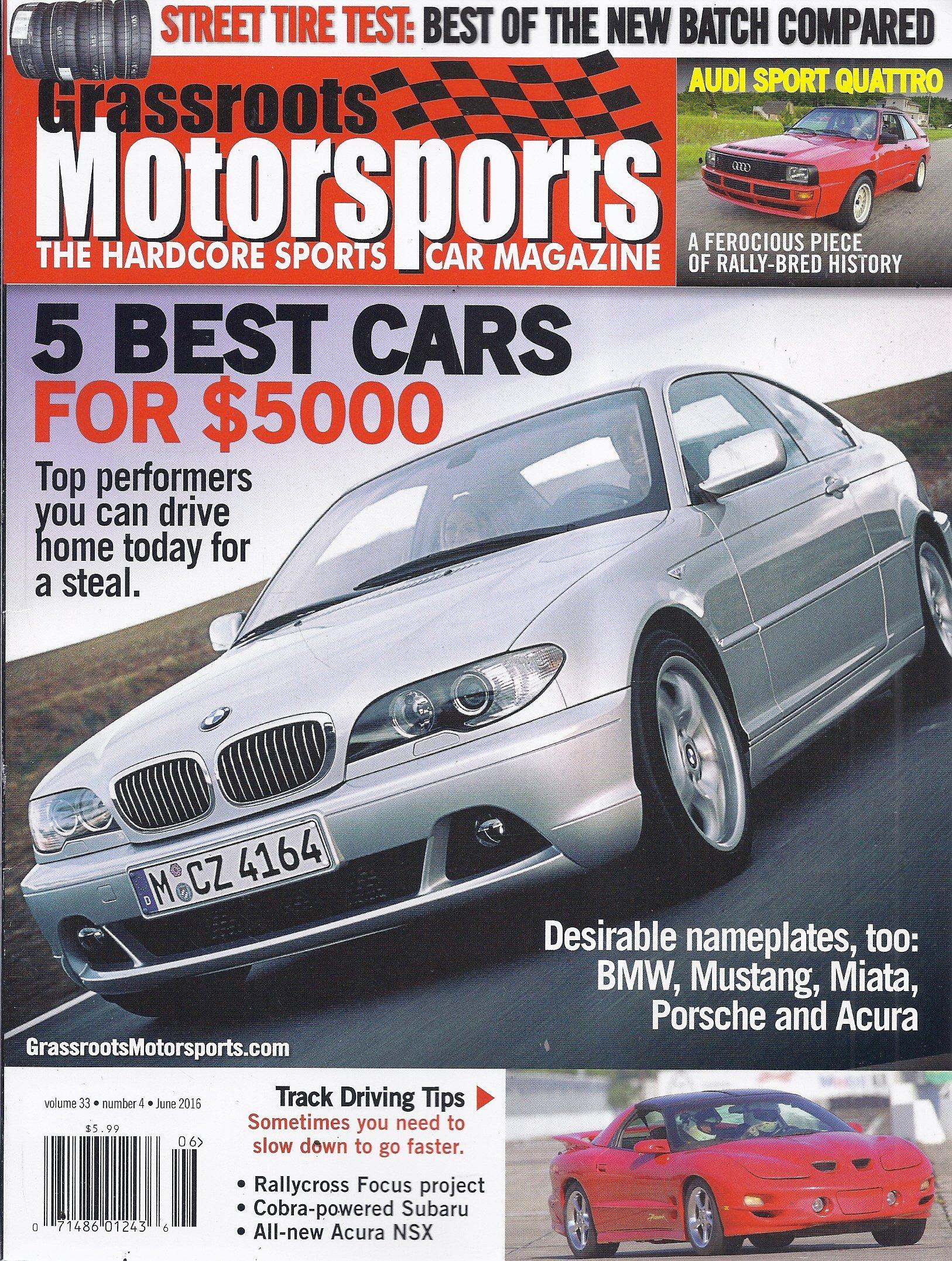 Grassroots Motorsports Magazine (June 2016 - 5 Best Cars For $5000) PDF