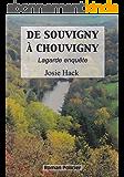 De Souvigny à Chouvigny: Lagarde enquête