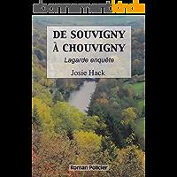 De Souvigny à Chouvigny: Lagarde enquête (T6)