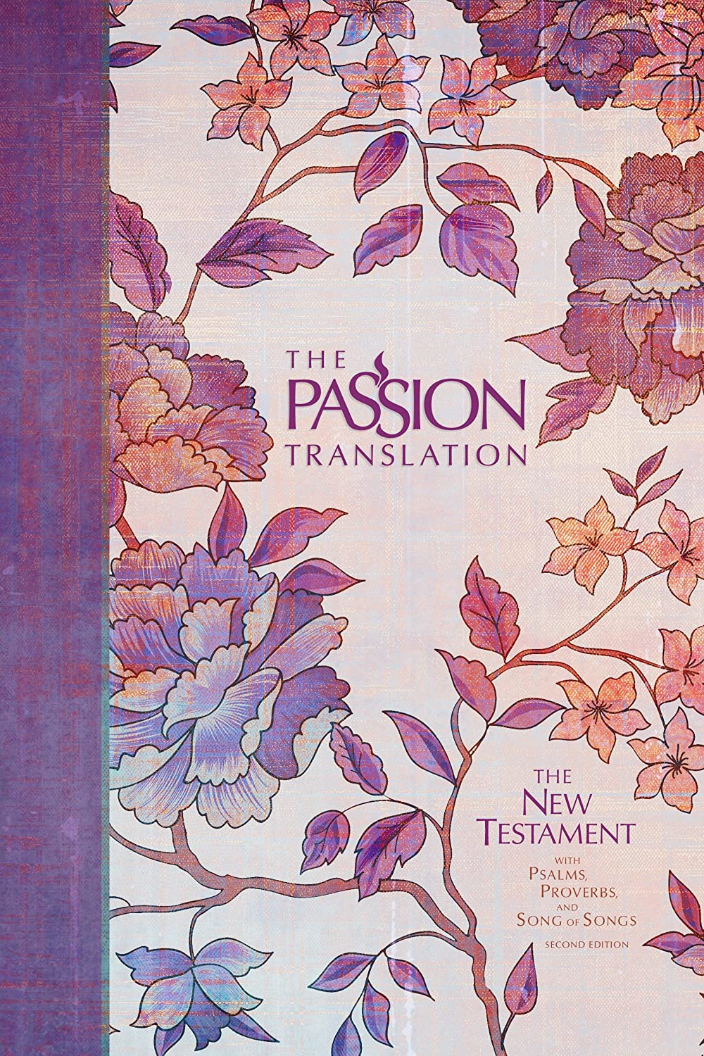 Pdf Bibles The Passion Translation New Testament (2nd Edition) Peony