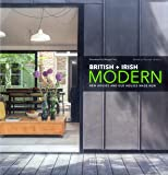 British + Irish Modern: New Houses and Old Houses