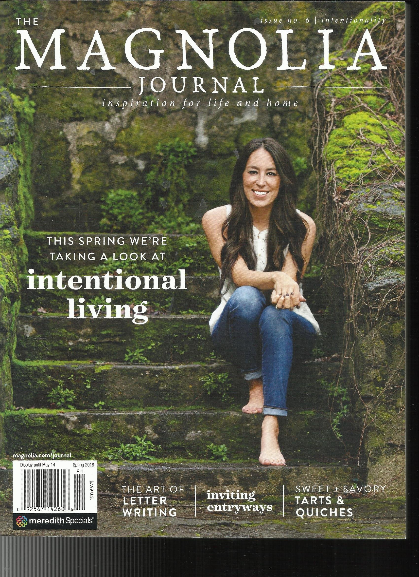 THE MAGNOLIA JOURNAL, INSPIRATION FOR LIFE AND HOME SPRING, 2018 ISSUE NO. 06