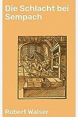 Die Schlacht bei Sempach (German Edition) Kindle Edition