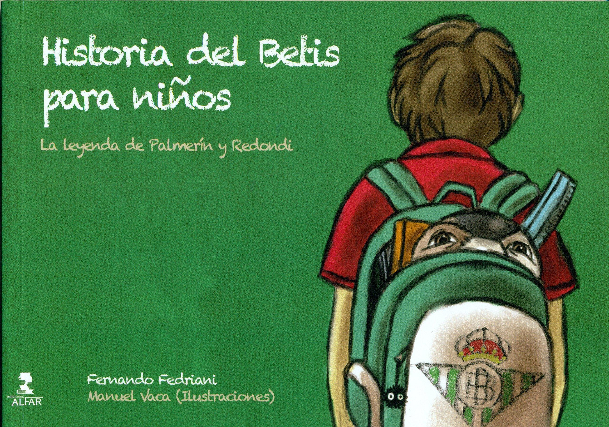 Historia Del Betis Para Niños Biblioteca Infantil y Juvenil ...