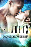 Planet X: (Alien Warrior Science Fiction Romance)