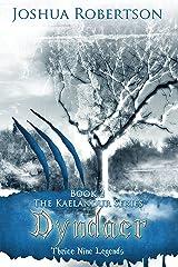 Dyndaer (The Kaelandur Series Book 2) Kindle Edition
