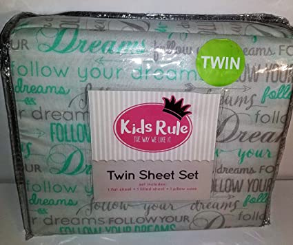 Kids Rule Twin Sheet Set 3 Pcs. Aqua Follow Your Dreams